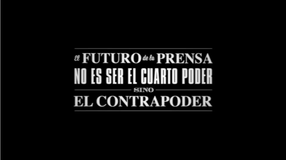 El futuro de la prensa no es ser el cuarto poder, sino el contrapoder