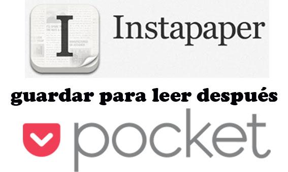 Instapaper y Pocket, las dos mejores herramientas para guardar enlaces y leerlos después