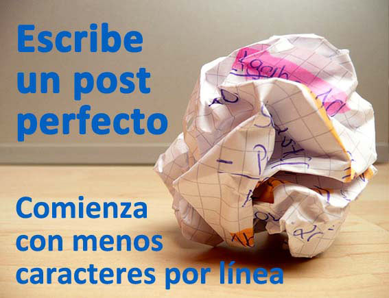 Trucos para escribir un post perfecto: comienza con menos caracteres por línea