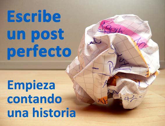 Trucos para escribir un post perfecto: empieza contando una historia