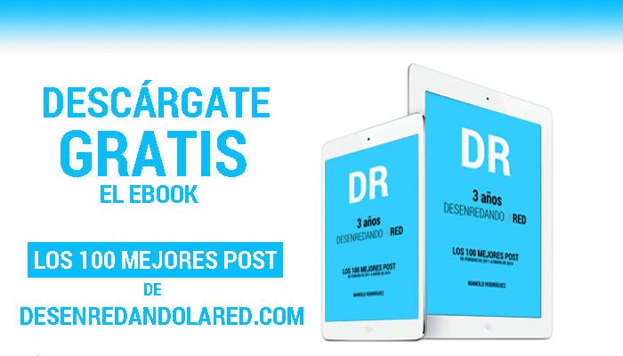 descarga-gratis-ebook-100-mejores-post-deseenredando-la-red