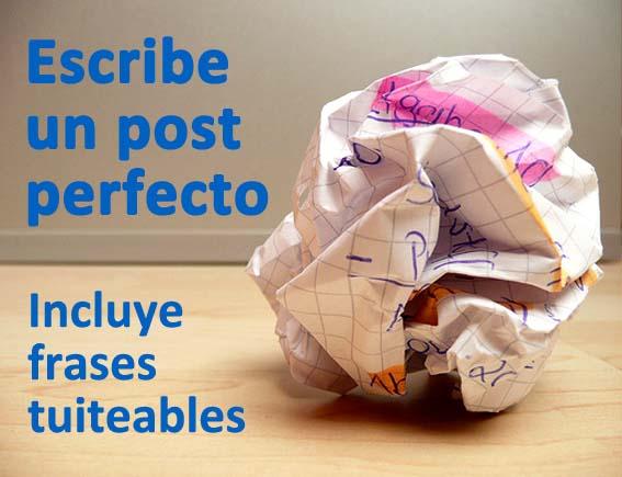 Trucos para escribir un post perfecto: incluye frases tuiteables