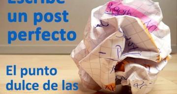Trucos para escribir un post perfecto: el punto dulce de las 1.500 palabras