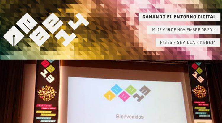 El #EBE14 y las 70 conferencias para ganar el entorno digital