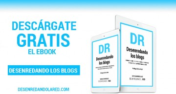 Descarga gratis el ebook 'Desenredando los blogs'  (177 páginas)