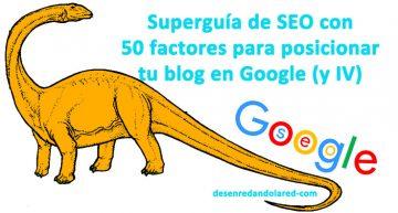 Superguía de SEO: 50 factores para posicionar tu blog en Google: palabras clave