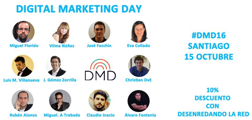 #DMD16 Digital Marketing Day, un lujo de evento que aterriza en Galicia