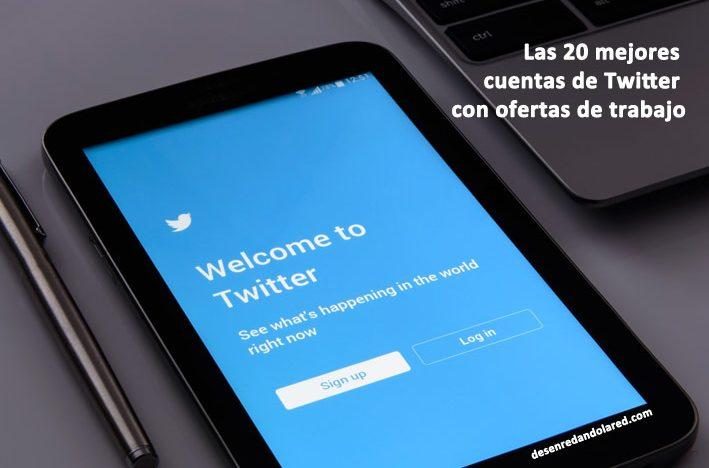 Las 20 mejores cuentas de Twitter con ofertas de trabajo