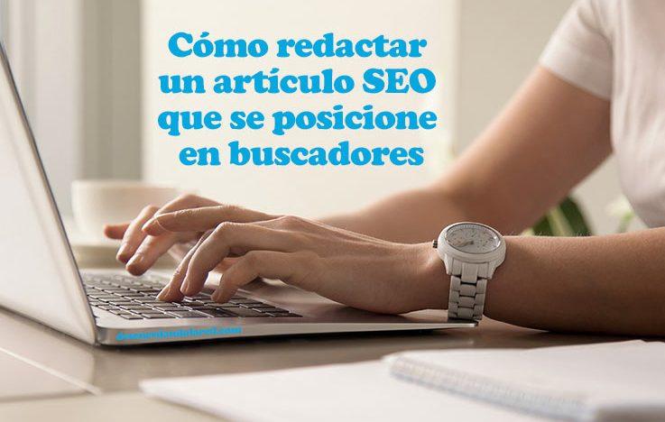 Cómo redactar un artículo SEO que se posicione en buscadores