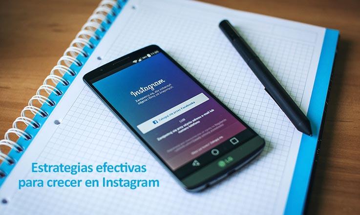 Estrategias efectivas para crecer en Instagram