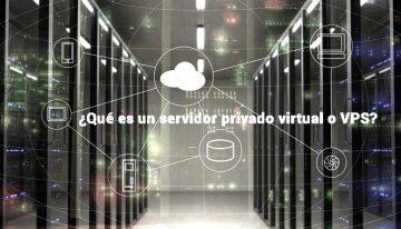 ¿Qué es un servidor privado virtual? Los VPS Windows