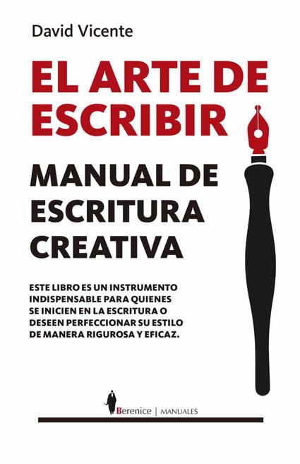 El_arte_de_escribir david vicente libros para escribir mejor