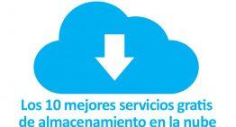 Los 10 mejores servicios gratis de almacenamiento en la nube