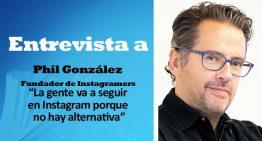 """Phil González: """"La gente va a seguir en Instagram porque no hay alternativa"""""""