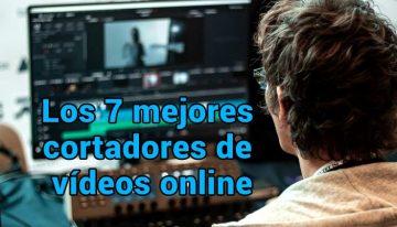 Los 7 mejores cortadores de vídeos en línea