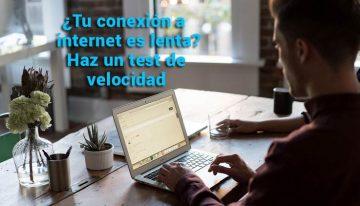 Haz un test de velocidad: mide tu conexión a internet de forma fácil