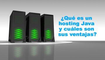 ¿Qué es un hosting Java y cuáles son sus ventajas?