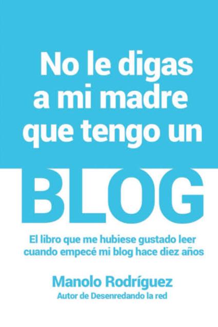 no-le-digas-a-mi-madre-que-tengo-un-blog-libro-wordpress-seo